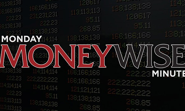 Monday-Moneywise-Minute_1529356245014.jpg
