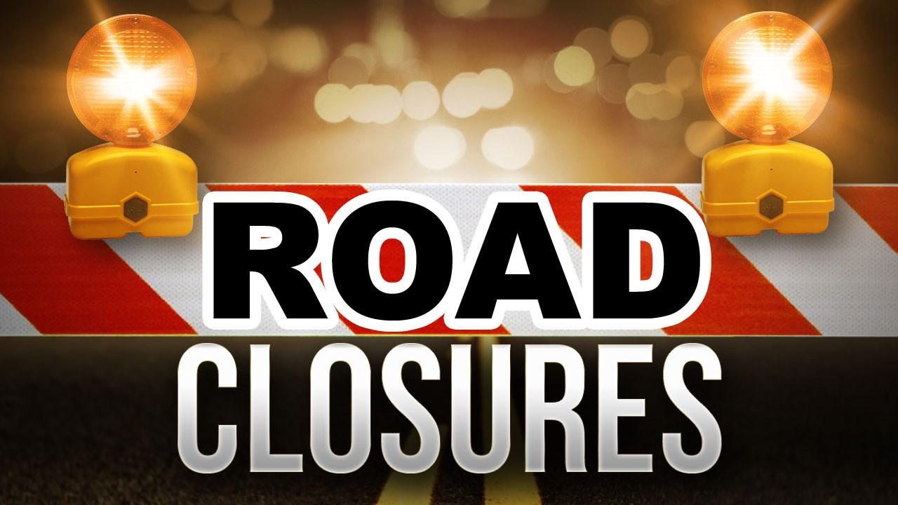 road closures_1545880837743.jpg.jpg