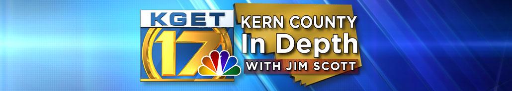 Kern County In Depth - with Jim Scott