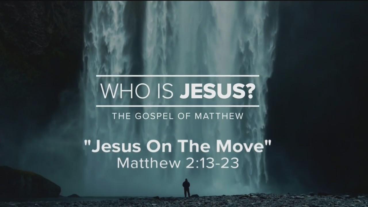Today's Walk - Jesus on the Move