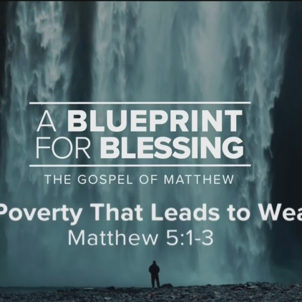Today's Walk - The Poverty That Leads to Wealth