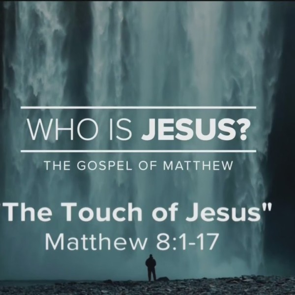 Today's Walk - The Touch of Jesus