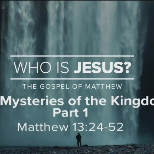 Today's Walk - The Mysteries of the Kingdom