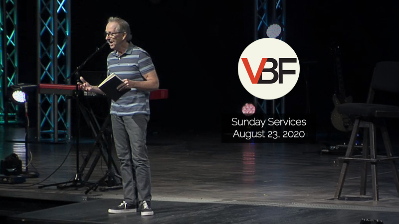VBF Sunday Service - 2020.08.23-rev